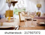 empty glasses in restaurant.... | Shutterstock . vector #217507372