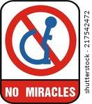 no miracles. | Shutterstock .eps vector #217542472