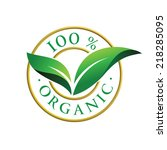 100  organic sign with green... | Shutterstock .eps vector #218285095