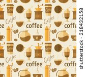 seamless pattern with coffee... | Shutterstock .eps vector #218432158