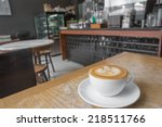 cup of coffee on table in cafe | Shutterstock . vector #218511766