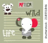 cute elephant and tiger vector... | Shutterstock .eps vector #218551846