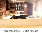 kitchen place and blur... | Shutterstock . vector #218572252