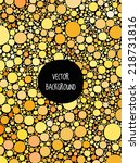 vector abstract yellow... | Shutterstock .eps vector #218731816
