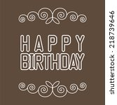 happy birthday text  | Shutterstock .eps vector #218739646