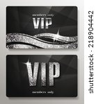 silver vip cards with shiny... | Shutterstock .eps vector #218904442