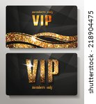 gold vip cards with shiny... | Shutterstock .eps vector #218904475