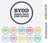 byod sign icon. bring your own... | Shutterstock . vector #218914378