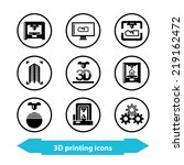 icons with 3d printing concept. ... | Shutterstock . vector #219162472