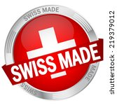 button with banner swiss made | Shutterstock .eps vector #219379012