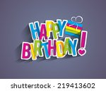 colorful happy birthday... | Shutterstock .eps vector #219413602
