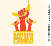 """banana power"" isolated vector... 