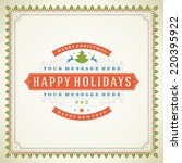 christmas retro typography and... | Shutterstock .eps vector #220395922