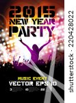 poster of new year party.... | Shutterstock .eps vector #220428022