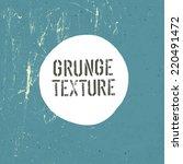 grunge texture template. vector | Shutterstock .eps vector #220491472
