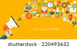 digital marketing flat... | Shutterstock .eps vector #220493632
