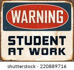 vintage metal sign   warning... | Shutterstock .eps vector #220889716