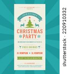 christmas party invitation... | Shutterstock .eps vector #220910332