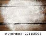 desk of white flour  | Shutterstock . vector #221165038