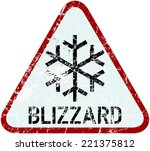 Blizzard Warning Traffic Sign ...