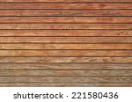 texture of brown wooden planks... | Shutterstock . vector #221580436