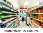 blurry convenience store shot... | Shutterstock . vector #221883796