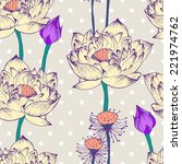 seamless pattern with lotus... | Shutterstock . vector #221974762