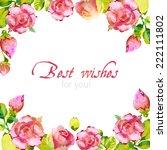 rose card. watercolor frame.... | Shutterstock .eps vector #222111802