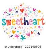 sweetheart typography lettering ...   Shutterstock .eps vector #222140905