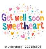 get well soon sweetheart...   Shutterstock .eps vector #222156505
