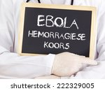 Doctor Shows Information  Ebola ...