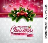 vector christmas illustration... | Shutterstock .eps vector #222491335