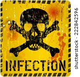 infection  grungy sign  vector  | Shutterstock .eps vector #222842596
