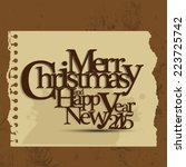 merry christmas and happy new... | Shutterstock .eps vector #223725742