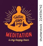 'meditation Is My Happy Hour' ...