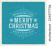 christmas retro typography and... | Shutterstock .eps vector #224577736