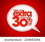 take an extra 30  off speech...   Shutterstock .eps vector #224853346