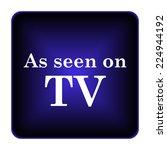 as seen on tv icon. internet... | Shutterstock . vector #224944192