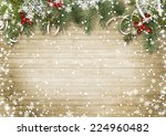 vintage wood texture with snow  ... | Shutterstock . vector #224960482