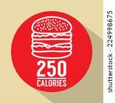 single hamburger 250 calories...   Shutterstock .eps vector #224998675