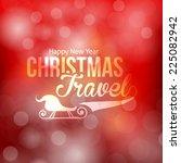 christmas travel shine badge ... | Shutterstock .eps vector #225082942