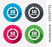 every 10 minutes sign icon.... | Shutterstock .eps vector #225107752