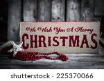 christmas decorations on wooden ... | Shutterstock . vector #225370066
