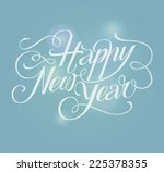 happy new year lettering... | Shutterstock .eps vector #225378355