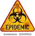 epidemic virus alert  grungy... | Shutterstock .eps vector #225439012