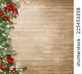 christmas wood background  with ... | Shutterstock . vector #225453358