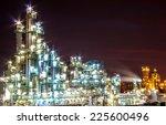 light of petrochemical plant in ...   Shutterstock . vector #225600496