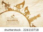 oil pump circle frame. vector... | Shutterstock .eps vector #226110718