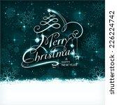 dark blue christmas background... | Shutterstock .eps vector #226224742