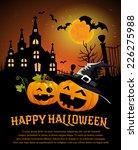 halloween design template  with ... | Shutterstock .eps vector #226275988